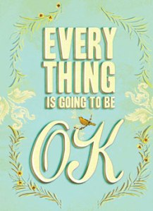 everythingisgoingtobeOK